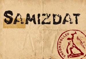 samizdat-uncontrolled: Самиздат